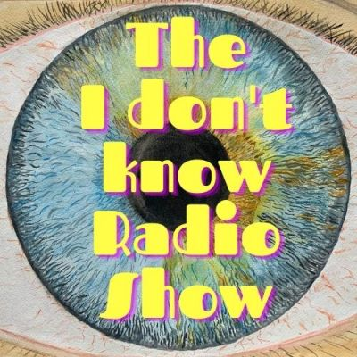 programmes - The I Don't Know Radio Show